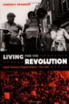 Living for the Revolution: Black Feminist Organizations, 1968-1980 by Kimberly Springer